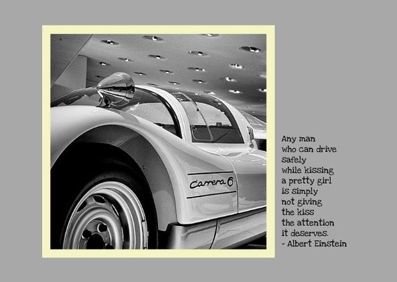 Funny Photo Greeting Card. Humorous Albert Einstein Quote. Flat (NOT FOLDED) 5x7 Framable Image of a Porsche Carrera. Card for Car Lovers.