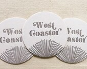 Letterpress Coasters - West Coaster Ready to Ship