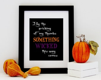 Macbeth Quote Print - Shakespeare Poster - Halloween Decoration - Something Wicked Art