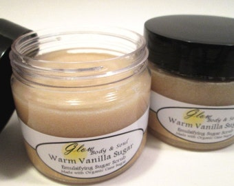 Warm Vanilla Sugar Emulsified Sugar Scrub 6oz. Paraben Free Organic Cane Sugar Scrub