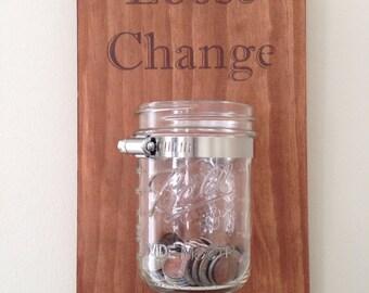 Loose Change - Mason Jar