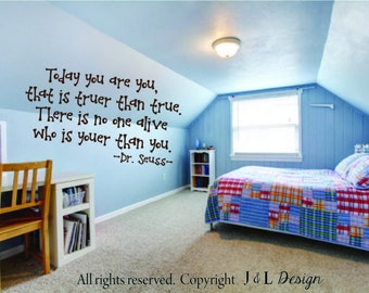 "Dr. Seuss ""Youer than you"" quote vinyl ( wall decal)"