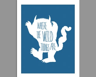 New Where the Wild Things Are Digital Download Where the Wild Things Are White Text Over Custom Color  Nursery Art print Print kids