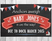 Anchors Away Baby Announcement chalkboard  - Announcing baby/ pregnancy announcement/ anchors away nautical announcement