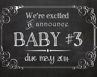 We're Expecting Baby #2, 3, 4 + Chalkboard Announcement Printable - Announcing baby/ pregnancy announcement 8x10 or 11x17