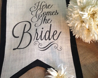 Here Comes The Bride banner scroll pendant flag sign on burlap