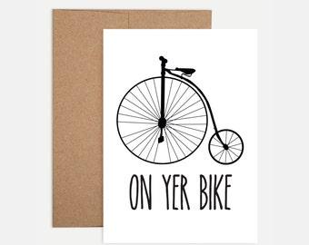 Funny Leaving / Retirement Card - On yer bike!