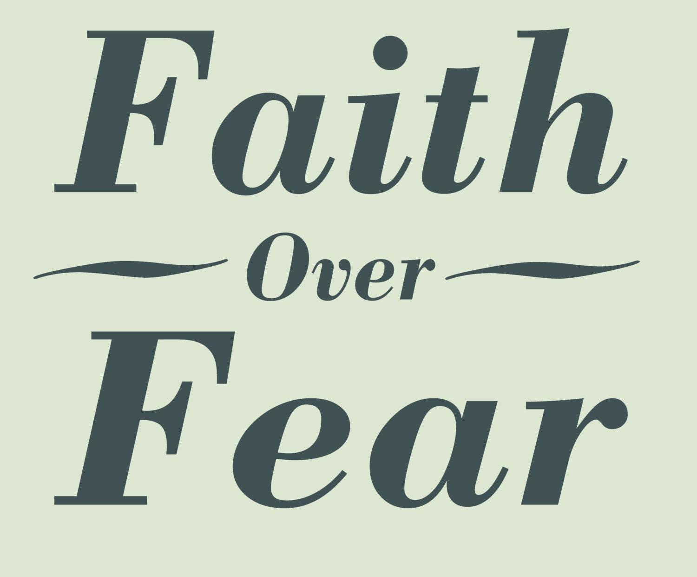 Vinyl Decal, Faith Over Fear