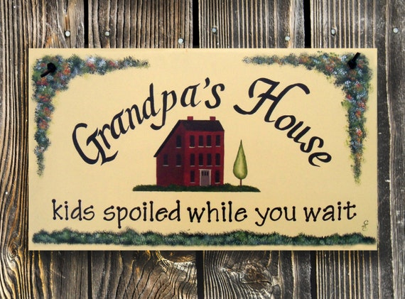 Grandpa's House Sign,  Gift for Grandpa, Papa's House Sign, Personalized sign