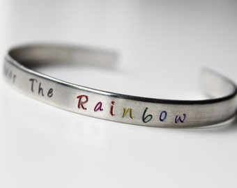 Somewhere Over The Rainbow  - hand stamped cuff