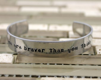 You Are Braver Than You Think Bracelet / You're Braver Than You Think Bracelet / Graduation Gift / Graduation Bracelet / Inspiration Gift