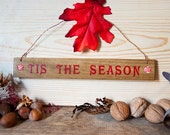 Tis the season Holiday Signs with Polymer clay Inlay Copper hanging wire and holiday leaf
