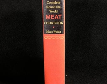 The Complete Round-the-World Meat Cookbook, by Myra Waldo, 1967
