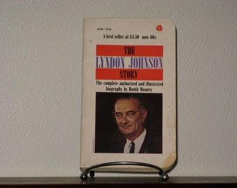 Vintage Book - The Lyndon Johnson Story by Booth, Illustrated by Cover Art Mooney, Mass Market Paperback  Published by Avon Books 1964