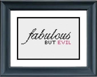 Fabulous But Evil - Mean Girls - PDF Cross-Stitch Pattern