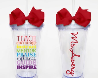 Teach, Encourage, Instruct, Teacher Words- Acrylic Tumbler Personalized Cup