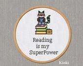 Cross Stitch Pattern Reading is my Superpower
