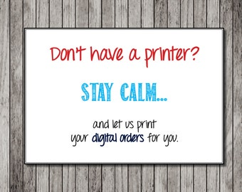 Custom Printing - Print your design or ours - Custom design printing- Let us Print your Orders for You