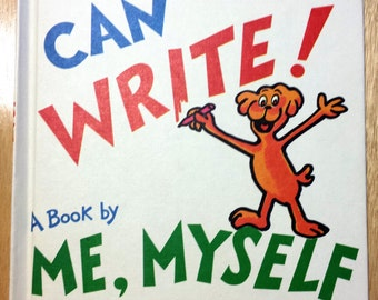 I Can Write-A Book by Me, Myself with a little help from Theo LeSieg and Roy McKie - Clean (No writing) - Tight binding