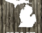 Michigan Art - Rustic Michigan Print - I Love Michigan Print - Home Sweet Home Michigan