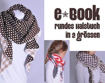 eBOOK # 38 - rundes Halstuch in 2 Grössen