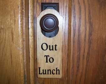 Out To Lunch Message on Wooden Doorknob Hanger for Office, Shop or Classroom