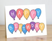 Happy Birthday Balloons. Blank. Cute. Illustration and Lettering. 100% Percent Recycled Paper.