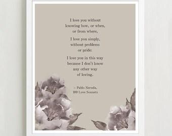 Pablo Neruda Love Poem with Watercolor Peonies - Poetry Print - Love Poem Poster - Quote Print