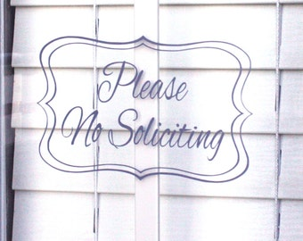 Please No Soliciting Sign With Frame, Made for Inside or Outside Window, No Soliciting Vinyl Sign, No Soliciting Decal, No Solicitation Sign