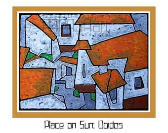 Place on the Sun: Obidos Portugal - Original Oil Painting, 40cm x 30cm
