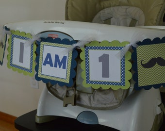 Mustache High Chair Banner - Available in ANY THEME -  Lime Green and Blue - I am ONE- 1st Birthday Banner - Party Packs Available