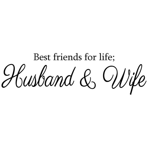 Best Friends For Life Husband & Wife Wall Decal Vinyl