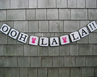 Ooh La La Banner, Ooh La La Garland, Lingerie Party Decor, Lingerie Banner, Lingerie Garland, Bachelorette Banner, Party Decor