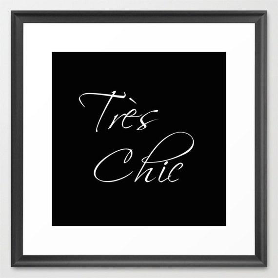 Paris Print - Tres Chic - Paris Wall Decor - Paris Home Decor - Large Wall Art - Bedroom Art - Gift for Friends - Gift for Women - Gift Idea