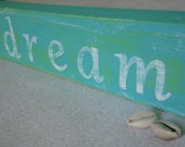 dream | Blue and Green Hand-painted Wooden Sign