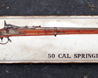 Rustic wooden sign 'Springfield Musket 1868 '