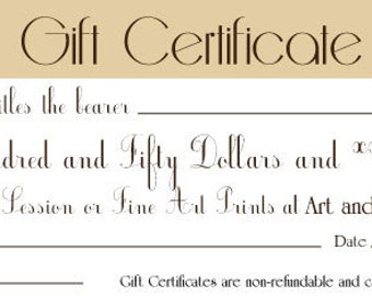 Gift Certificate- One Hundred and Fifty Dollars