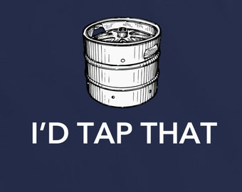 I'd tap that TShirt Tee Top Shirt periodic table t-shirt science geek beer