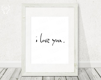 I love you home decor printable handwritten art instant download