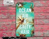 Ocean Air And Salty Hair Summer Quote Palm Trees iPhone 5/5s and 5c Case and iPhone 6, 6 Plus, 6s, 6s Plus and Wallet Case and iPhone SE