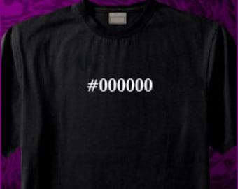 Hexadecimal Code Black #000000 Shirt