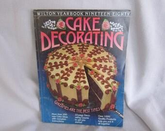 Vintage Wilton Yearbook Nineteen-Eighty (1980) Cake Decorating