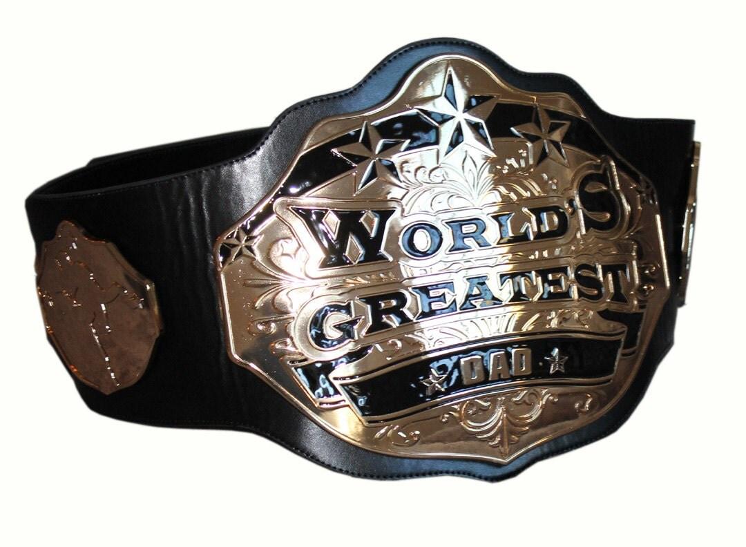 Championship Belt for Dad World's Greatest Dad Belt.
