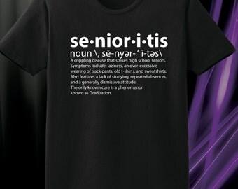 Senior Senoritis Black T shirt with white lettering