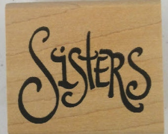 Sisters Rubber Stamp - 143W03