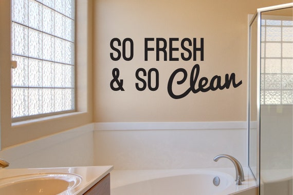 Bathroom wall decal decor so fresh so clean for Bathroom wall cleaning products