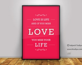 Love is Life... quote typography download digital wall art home decor printable wall decor print love quote typography