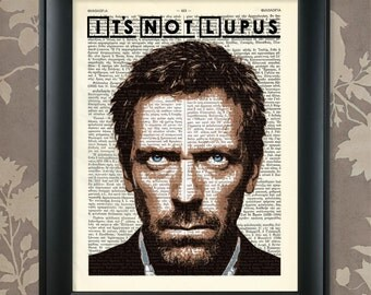 Hugh Laurie, It's Not Lupus, Dr House art, Dr House poster, Dr House print, House MD Print, House MD Art, House MD Wall Art, House Md Poster
