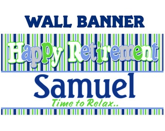 Happy Retirement Banner ~ Personalized Party Banner- Retirement Party Banner, Congratulations Banner, Printed Vinyl Banner