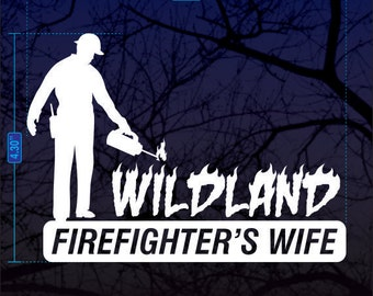 Wildland Firefighter's Wife decal